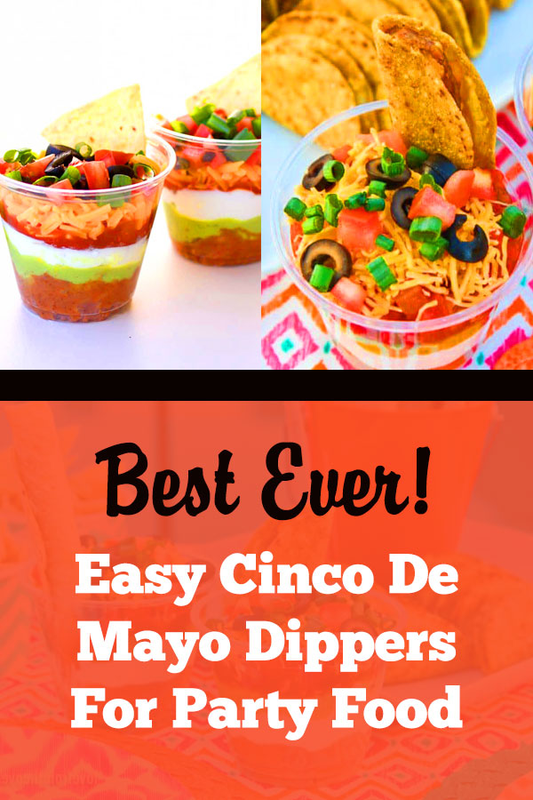Cinco De Mayo Party Ideas Food | Cinco De Mayo Dippers. Love this fun and easy twist on seven layer dip, perfect for an outdoor fiesta! 7 layer dip cups, beans, cinco de mayo, guacamole, individual, jalapenos, olives, party food ideas, salsa, shredded cheese, sour cream, super bowl ideas, taco seasoning, tomatoes. #cincodemayo #dippers #partyfoodideas #partyfood