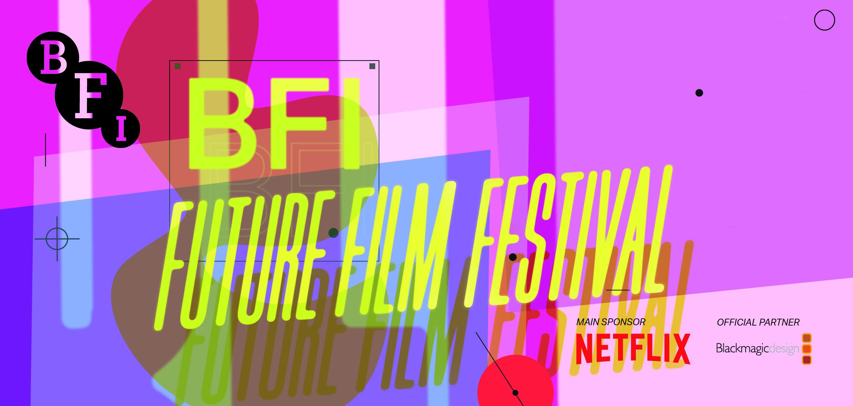 BFI Future Film Festival 2021