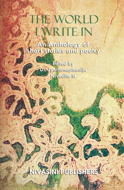 Book Review : The World I Write In - An Anthology Of Short Stories And Poetry