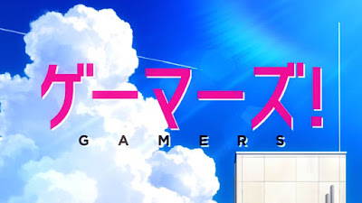 Gamers! Subtitle Indonesia [Batch]