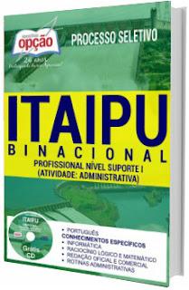 Apostila Itaipu 2017 Profissional de nível Suporte I - Administrativa