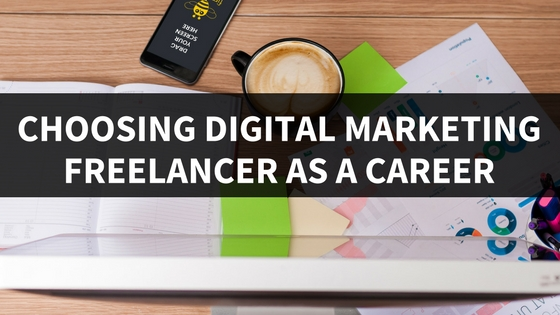 Digital Marketing Freelance as A Career 2018