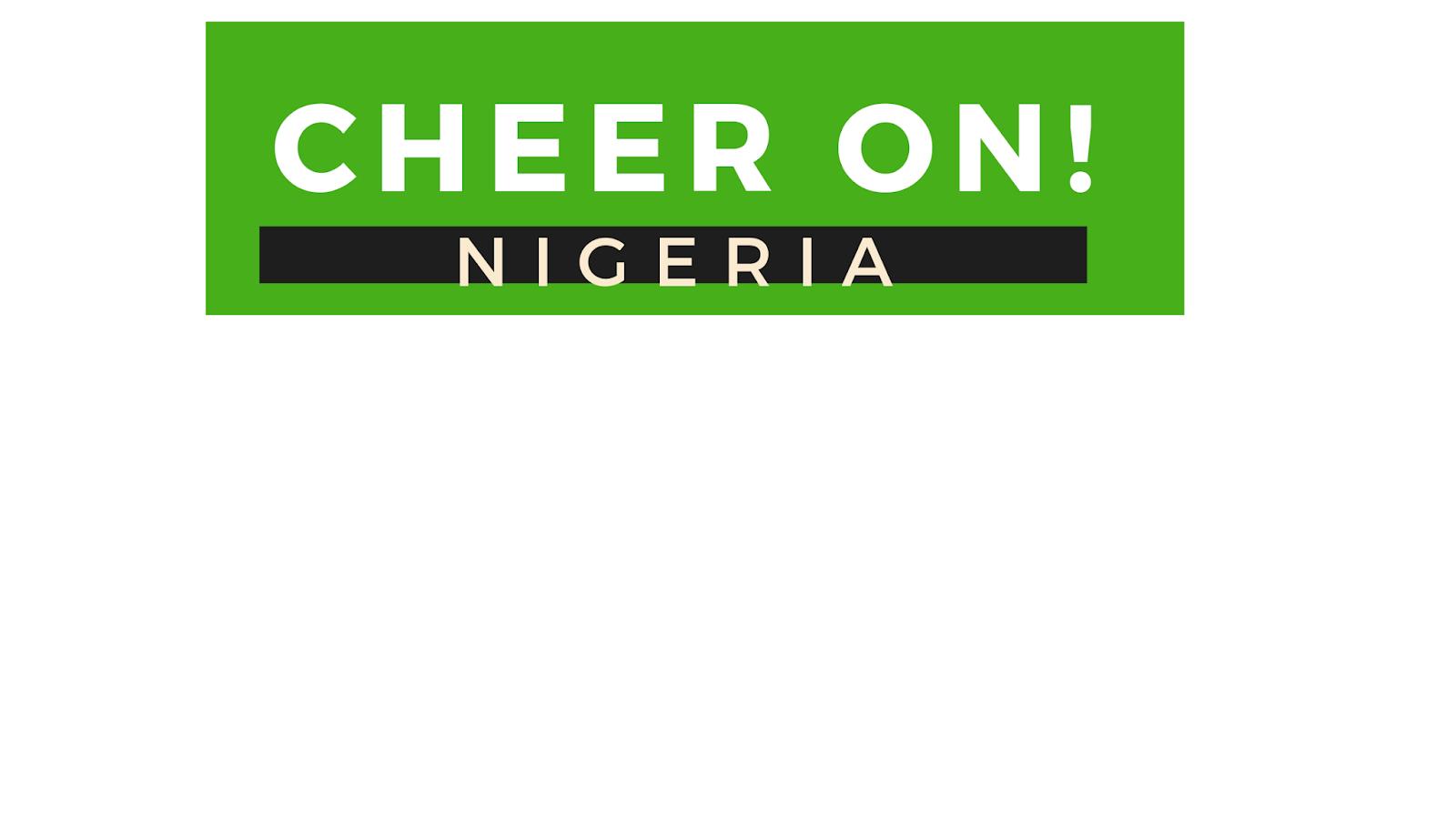 Cheer On! Nigeria