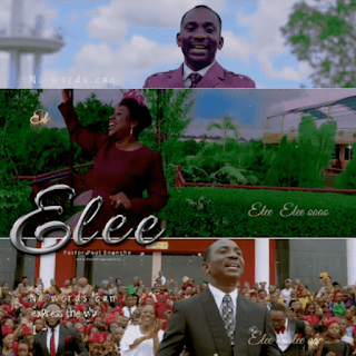 Download Music + Video | Dr. Paul Enenche - Elee