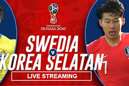 Live Streaming Swedia vs Korea Selatan 18 Juni 2018