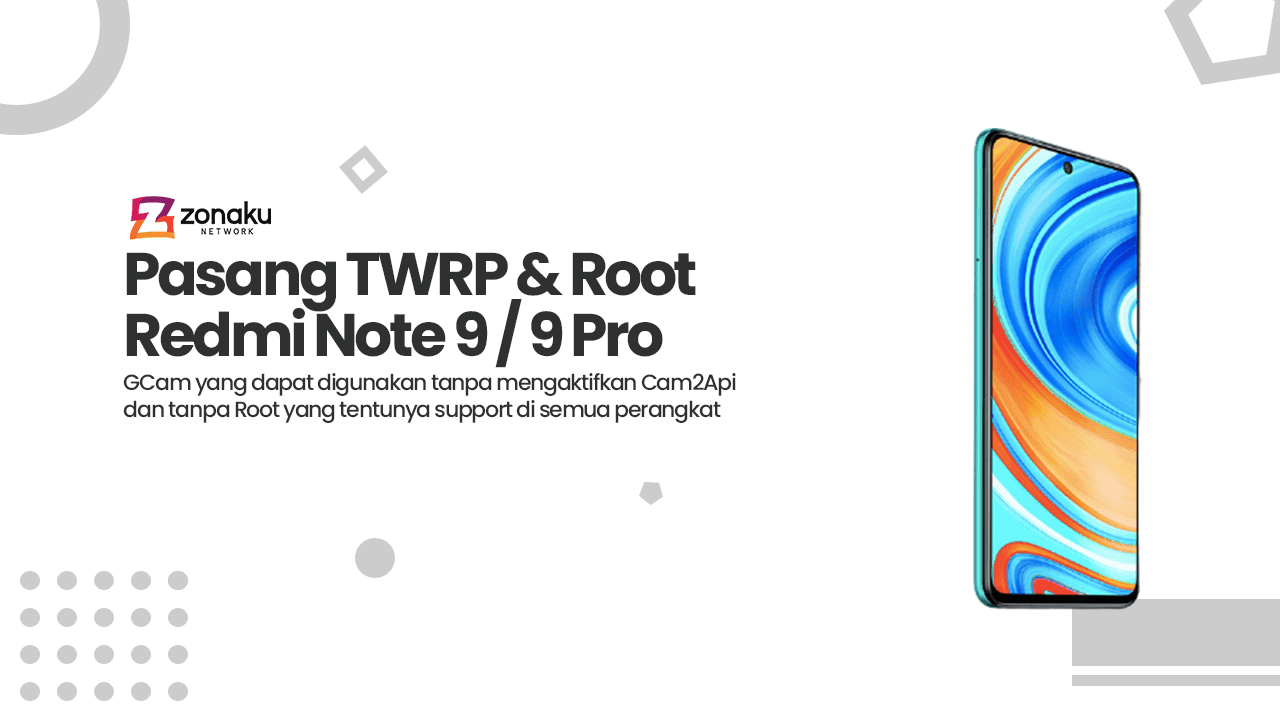 [Lengkap] Cara Pasang TWRP dan Root Xiaomi Redmi Note 9 / 9 Pro