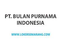 Lowongan Kerja Semarang Desk Collection di PT Bulan Purnama Indonesia