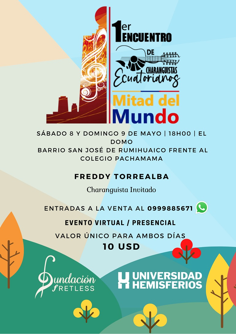 1er Encuentro de Charanguistas Ecuatorianos Mitad del Mundo