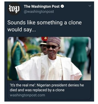 Jubril: Washington Post, Yahoo suggest President Buhari might be a 'Clone' (See Tweets)
