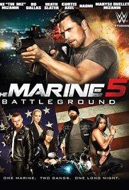 Watch The Marine 5: Battleground Online Free 2017 Putlocker