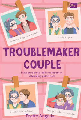Troublemaker Couple by Pretty Angelia Pdf
