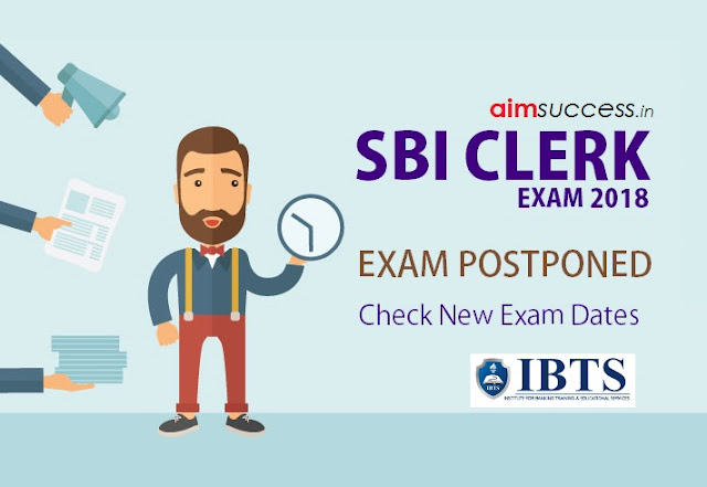 SBI Clerk 2018 Exam Postponed: Check New Dates