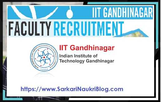 IIT Gandhinagar Faculty Vacancy Recruitment