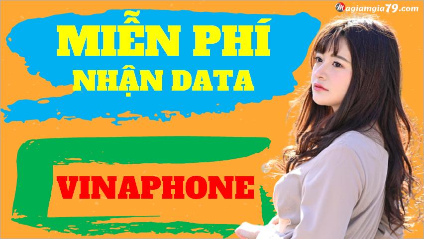 Nhận Data vinaphone miễn phí