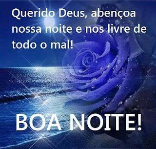 Mensagem de Boa Noite Que Deus Abençoe a Todos.