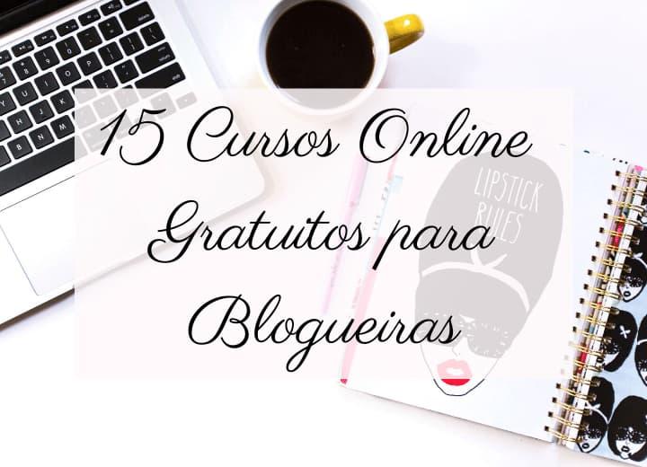 15 cursos online e gratuitos para blogueiras