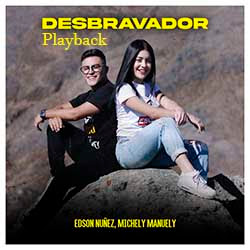 Desbravador (Playback) - Edson Nuñez feat. Michely Manuely