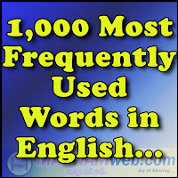 Instant Words  1,000 Most Frequently Used Words  These are the most common words in English, ranked in frequency order. The fist 25 make up about a third of all printed material. The first 100 make up about half of all written material, and the first 300 make up about 65 percent of all written material. Is it any wonder that all students must learn to recognize these words instantly and to spell them correctly also.