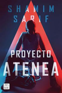 Proyecto Atenea | Proyecto Atenea #1 | Shamim Sarif | Planeta