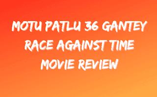 Motu Patlu 36 Ghantey Race Against Time Movie Review