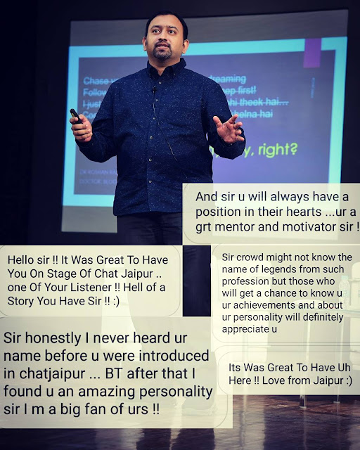 In 2017, the combination of being a Blogger - Doctor - Author paid off in a unique way, with the Changing Tomorrow Youth Summit inviting me to be a speaker in Jaipur alongside many celebrities from various fields (including actress Raveena Tandon and politician Sachin Pilot) and inspire an audience of over 1500 young minds to think beyond the normal choices shown to them.