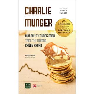 Charlie Munger – Nhà Đầu Tư Thông Minh Trên Thị Trường Chứng Khoán  ebook PDF EPUB AWZ3 PRC MOBI