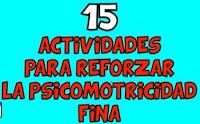 15 Actividades para reforzar la psicomotricidad fina