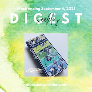Weekly Digest #32   Week Ending September 4, 2021   Nature's INKspirations by Angie McKenzie