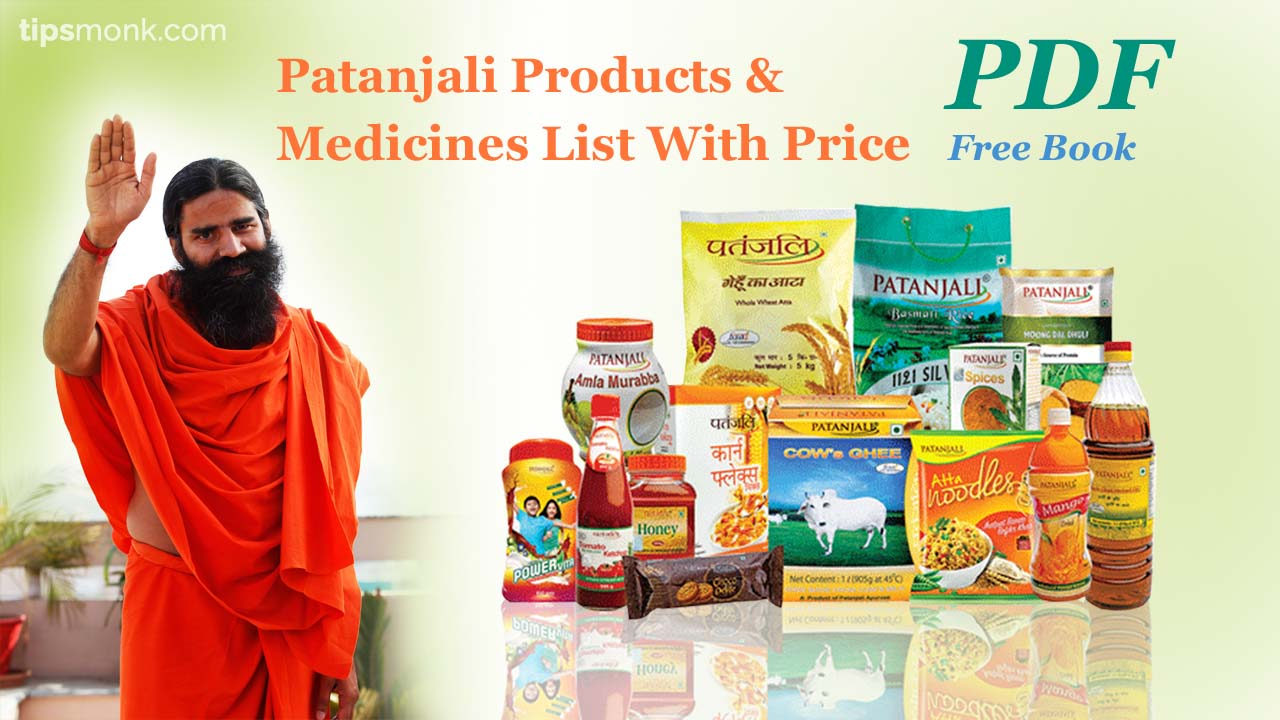 PDF - Patanjali Products & Medicines list with price 2016 - Tipsmonk
