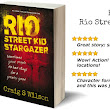 Book Giveaway of Rio Street Stargazer by Craig S. Wilson