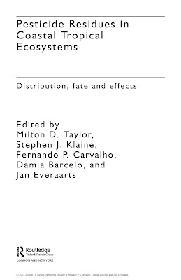 [EBOOK] Pesticide Residues in Coastal Tropical Ecosystems (Distribution, fate and effects), More writer, Published by Routledge