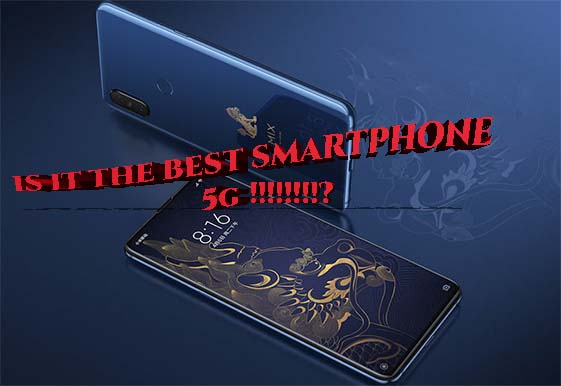 xiaomi mi mix3 5G is it the best smartphone 5Gknow for best price??!!!!