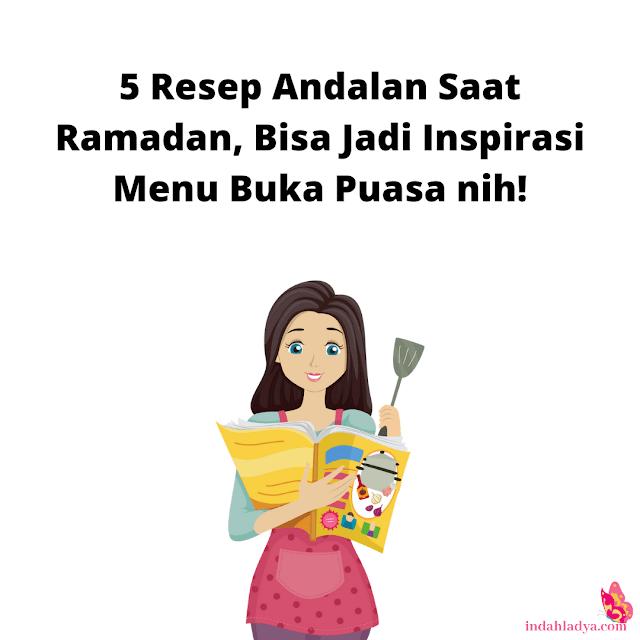 5 Resep Andalan Saat Ramadan
