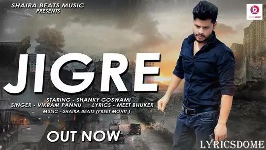 JIGRE Lyrics - Vikram Pannu