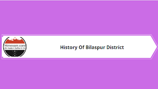 History of Bilaspur District