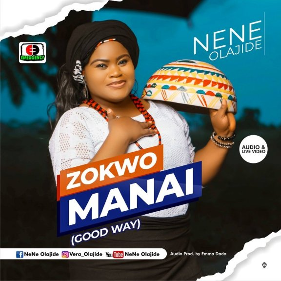 Audio + Video: Nene Olajide – Zokwo Manai