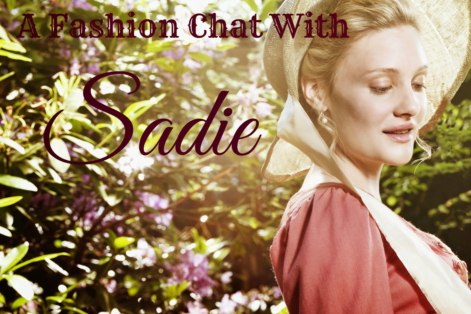 Fashion Chat With Sadie