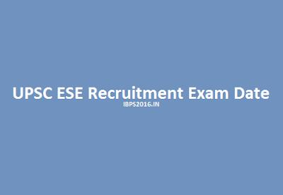 UPSC ESE Recruitment Exam Date 2016