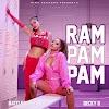Letra : Ram Pam Pam - NATTI NATASHA, BECKY G [Lyrics]