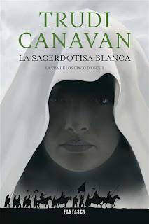 La sacerdotisa blanca   La era de los cinco dioses #1   Trudi Canavan