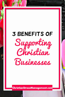 3 Benefits of Supporting Christian Businesses