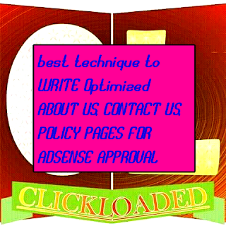 BEST TECHNIQUES TO WRITE Optimized ABOUT US, CONTACT US, POLICY PAGES FOR ADSENSE APPROVAL