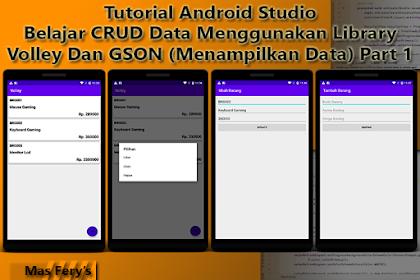 Belajar CRUD Data Menggunakan Library Volley Dan GSON (Menampilkan Data) Part 1 - Tutorial Android Studio