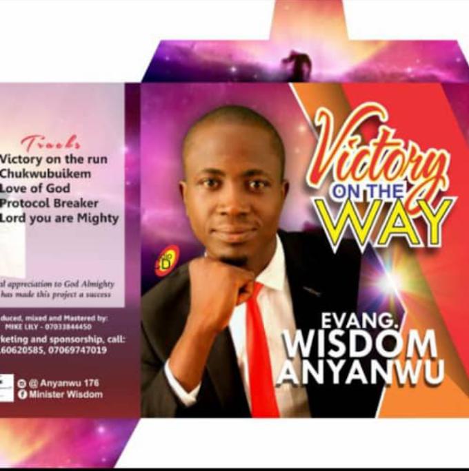 Evang wisdom anyanwu - victory on the way