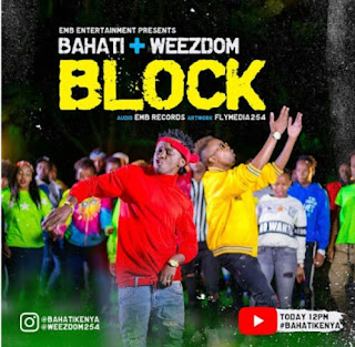 DOWNLOAD AUDIO | Bahati Ft Weezdom - Block mp3