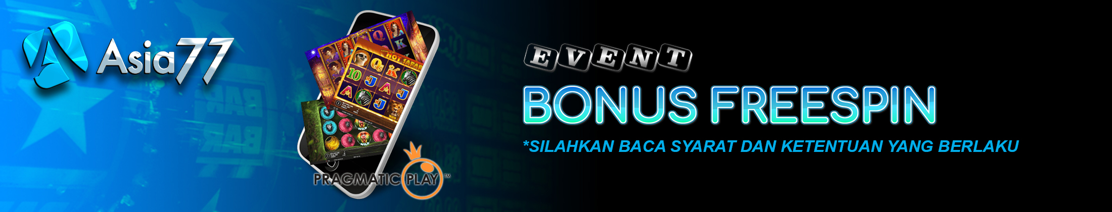 EVENT BONUS FREESPIN ASIA77