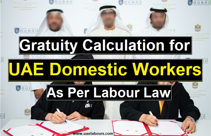 gratuity calculator uae for domestic workers as per uae labour law