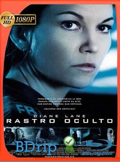 Rastro oculto (2008)BDRIP1080pLatino [GoogleDrive] SilvestreHD
