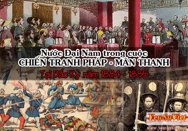 lịch sử việt nam, yêu sử việt, vietnamese history, chiến tranh pháp mãn thanh, hiệp ước thiên tân 1885