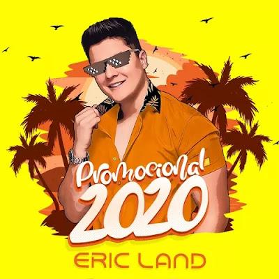 Eric Land - Promocional - 2020